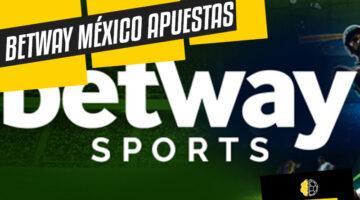 Apuestas deportivas Betway México