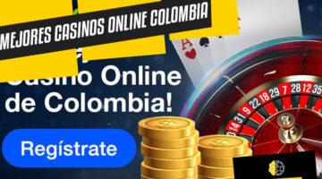 Los mejores casinos de Colombia online