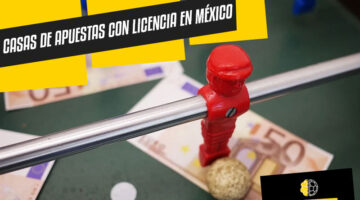 Casas de apuestas de México con licencia en SEGOB