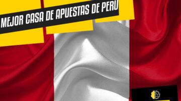 Mejor casa de apuestas de Perú