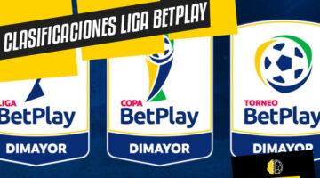 Clasificaciones Liga Betplay Dimayor