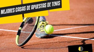 Mejores casas de apuestas de tenis