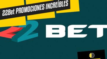 22Bet apuesta con promociones increíbles