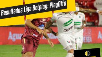 Resultados fútbol colombiano y PlayOff