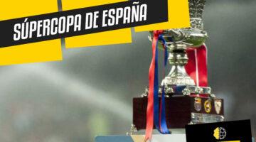 Súpercopa de España partidos y horarios